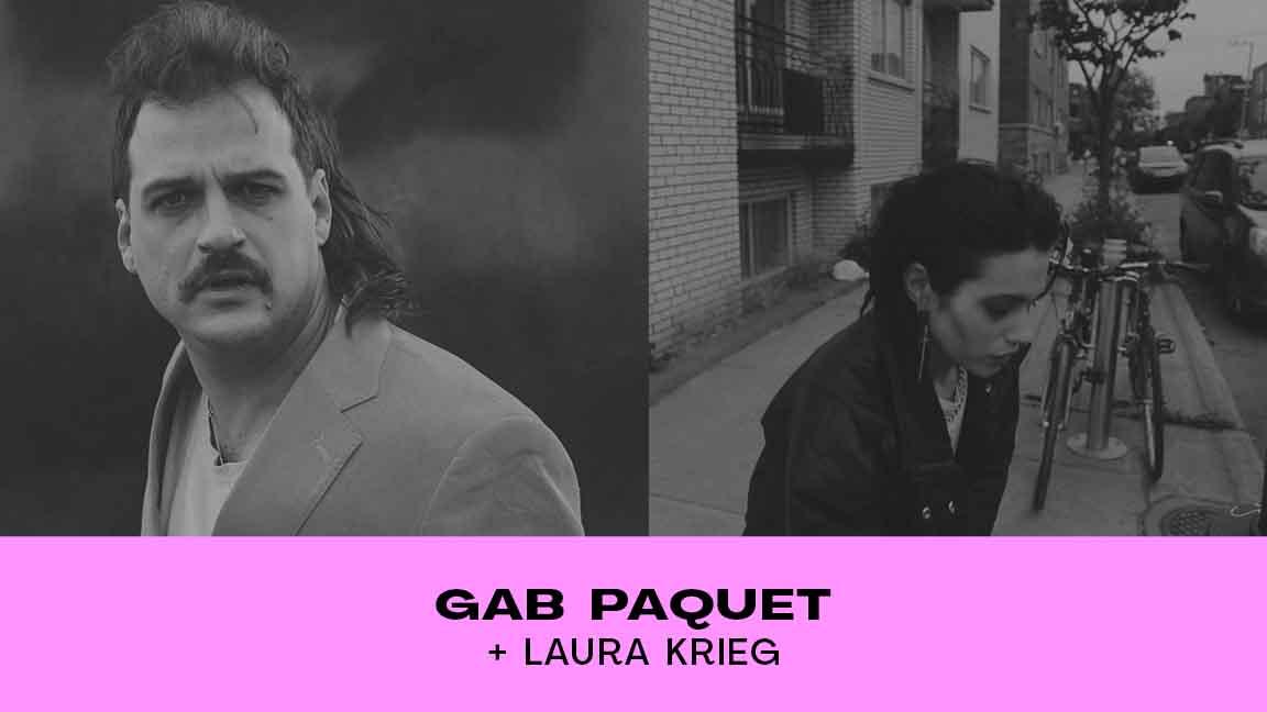 GAB PAQUET + LAURA KRIEG #CCF21