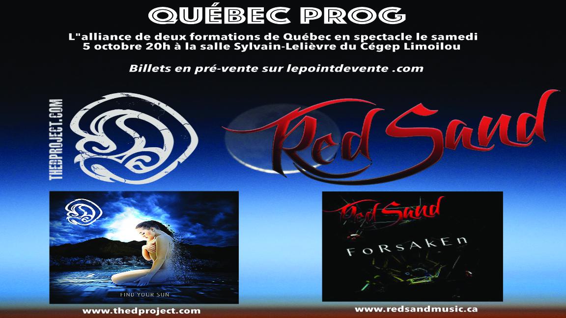 Québec Prog avec D Project et Redsand