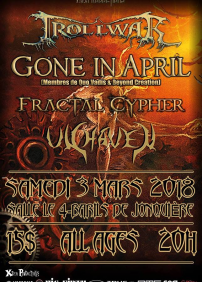 TROLLWAR /GONE IN APRIL /FRACTAL CYPHER/UNHAVEN