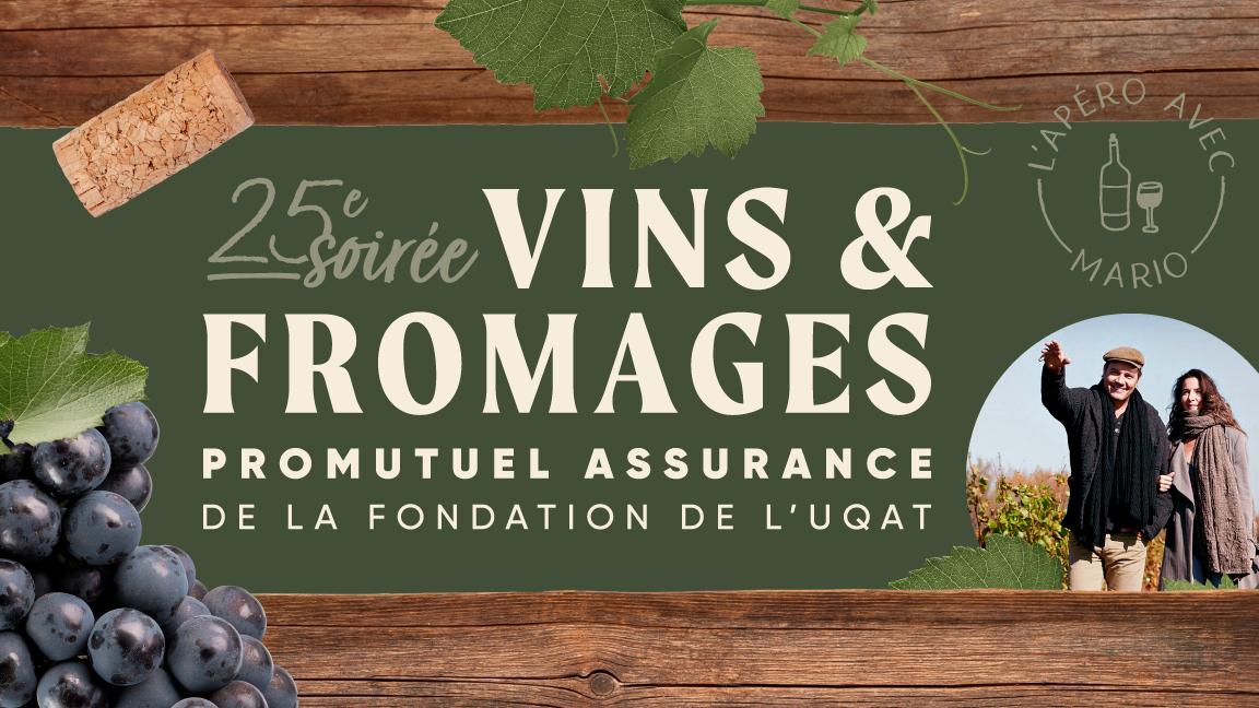L'Apéro avec Mario | 25e Soirée Vins et Fromages Promutuel assurance de la Fondation de l'UQAT
