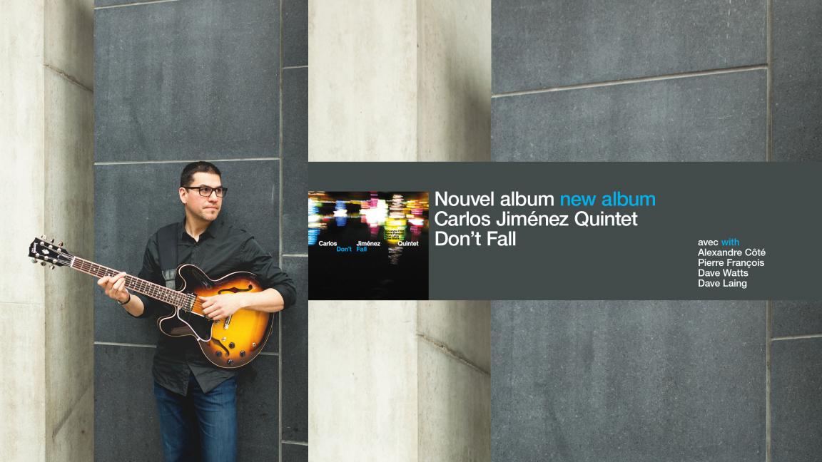 Carlos Jiménez Quintet — Lancement Don't Fall