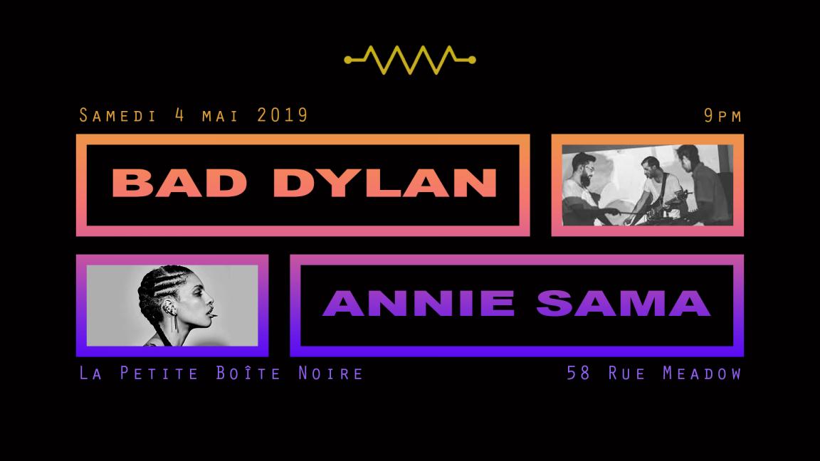 Bad Dylan et Annie Sama
