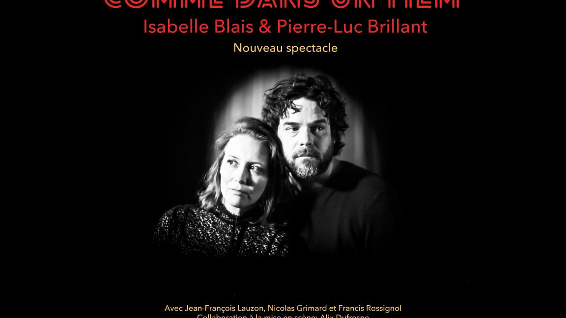 Comme dans un film- Isabelle Blais et Pierre-Luc Brillant