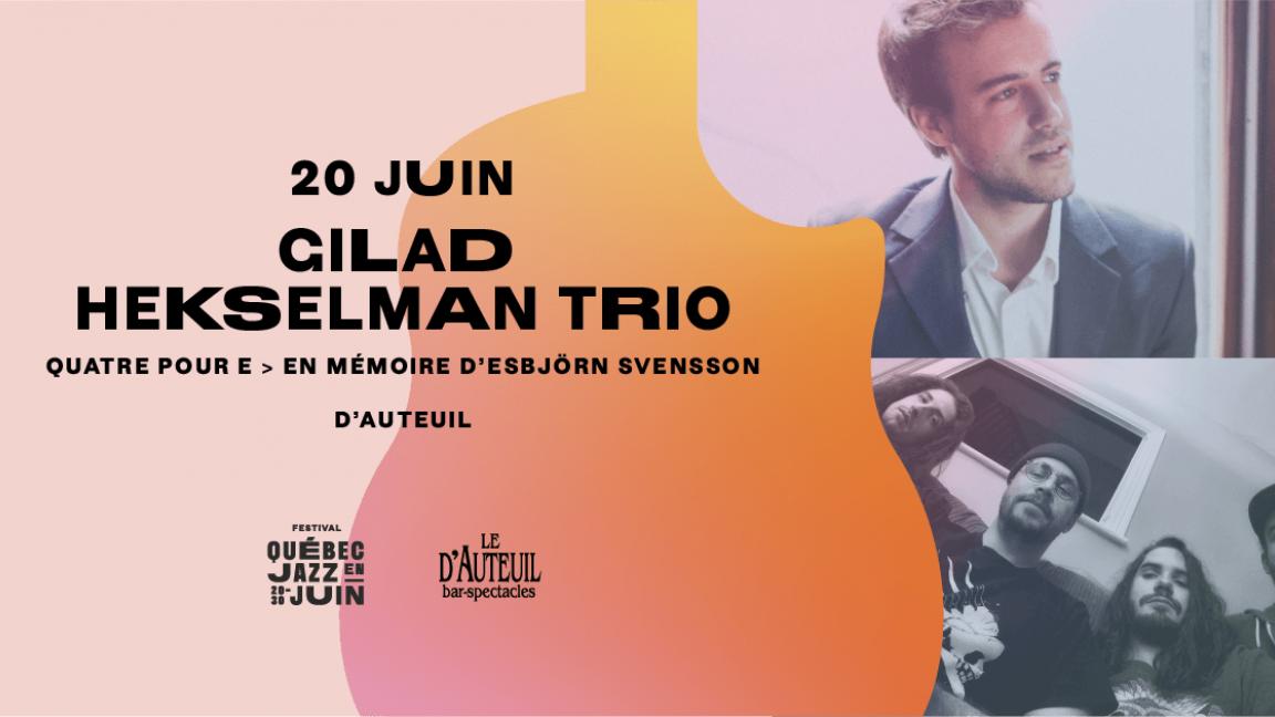 Gilad Hekselman Trio