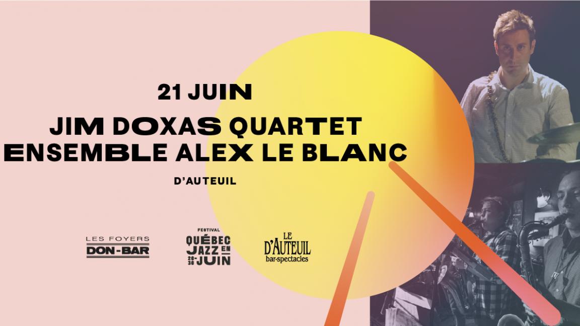 Jim Doxas Quartet / Ensemble Alex Le Blanc