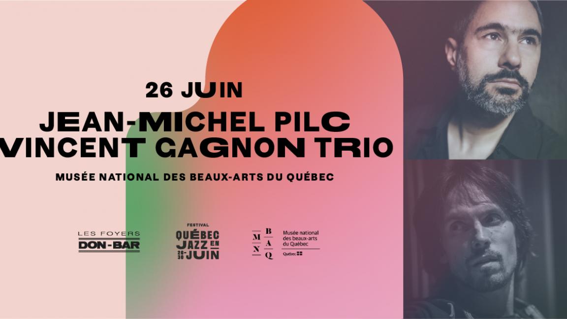 Jean-Michel Pilc / Vincent Gagnon Trio