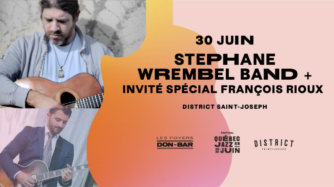 Stephane Wrembel Band + invité spécial François Rioux