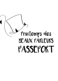 Passeport «Le Printemps des Beaux Parleurs»