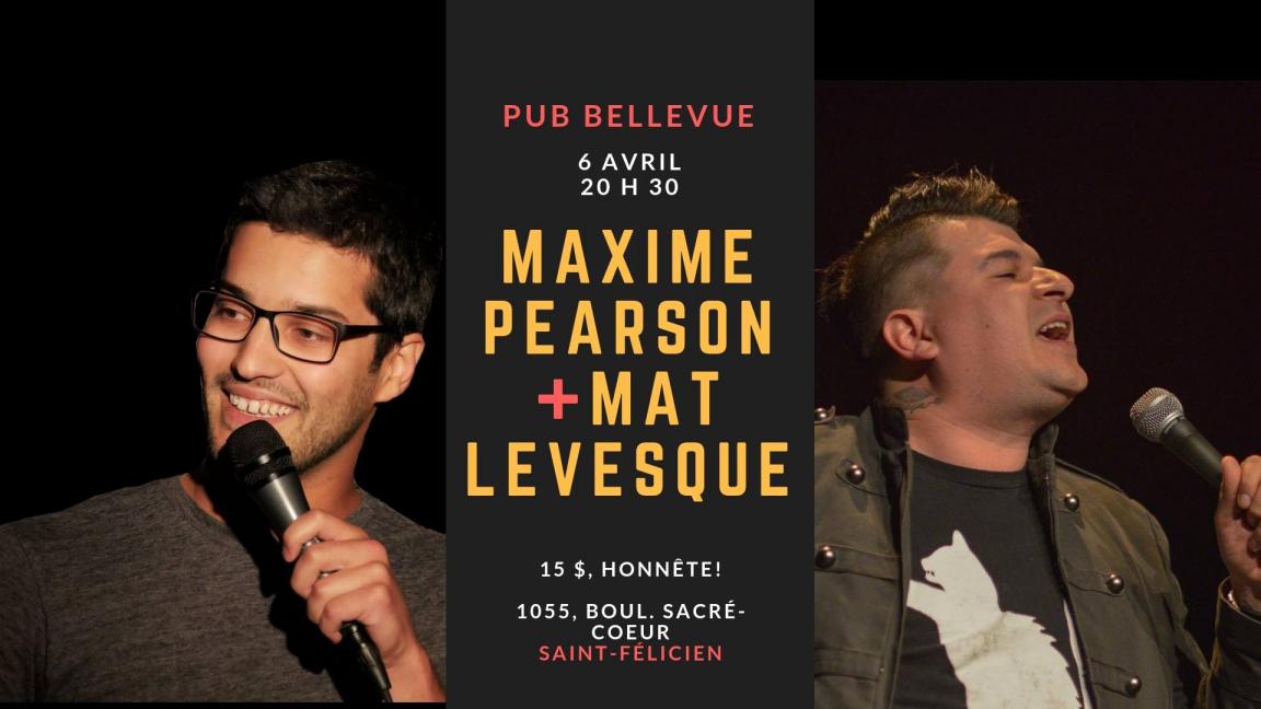 Humour - Max Pearson et Mat Lévesque