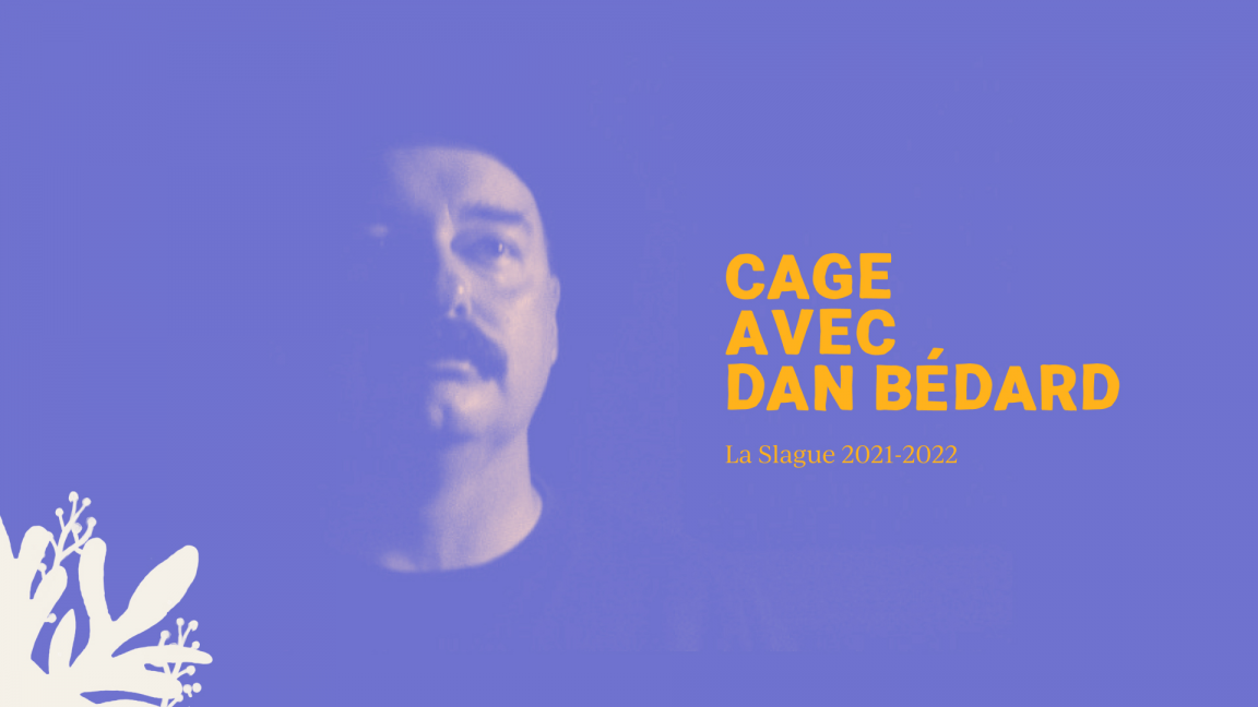 CAGE with Dan Bédard