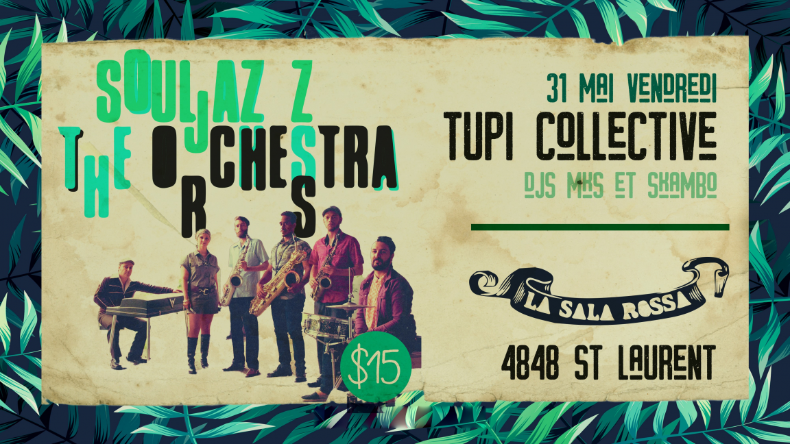 The Souljazz Orchestra @ Tupi Collective Party