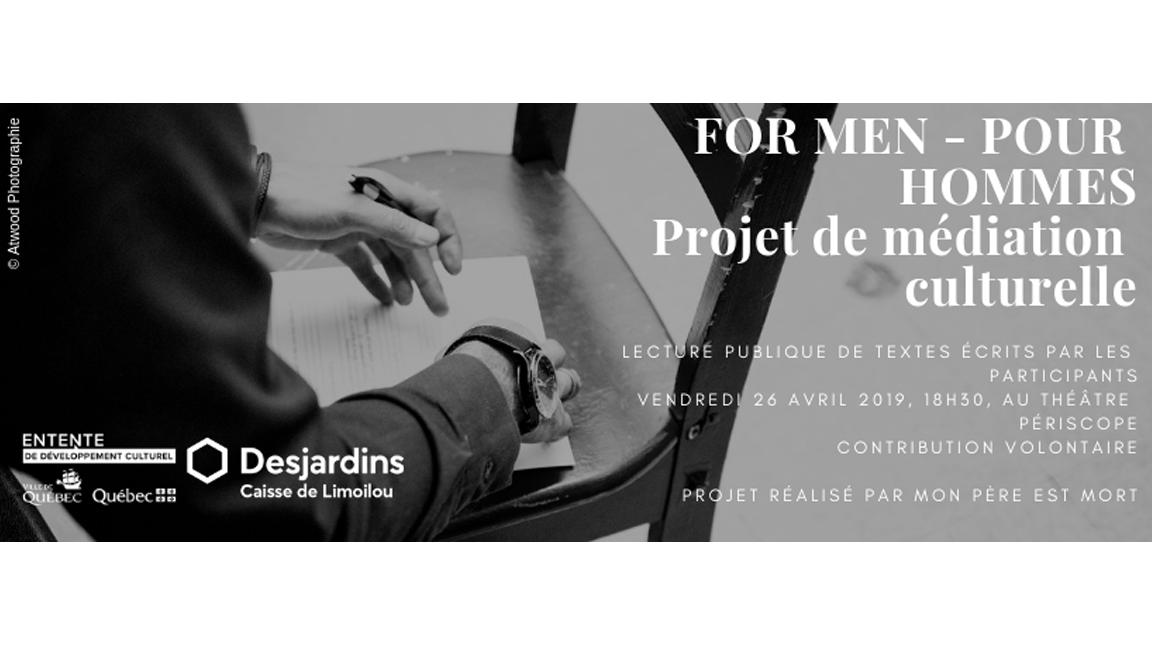 For men - pour hommes (projet de médiation culturelle)