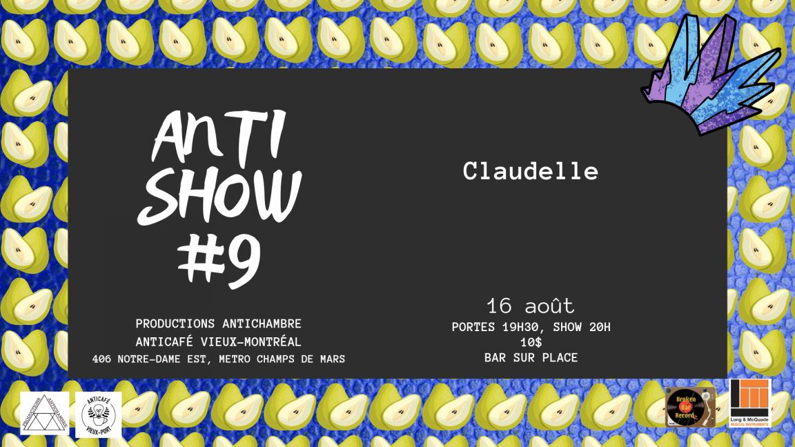 Antishow #9 : Claudelle