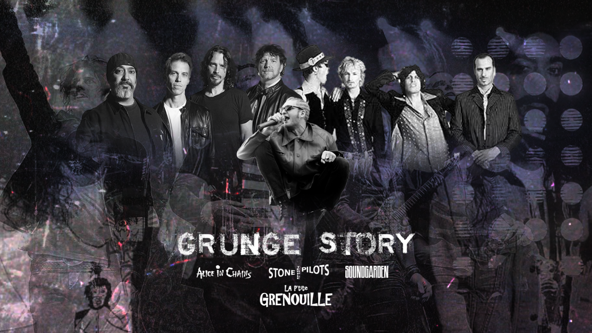 Hommage Grunge Story : Alice in Chains, Stone Temple Pilot, Soundgarden etc. à la P'tite Gre