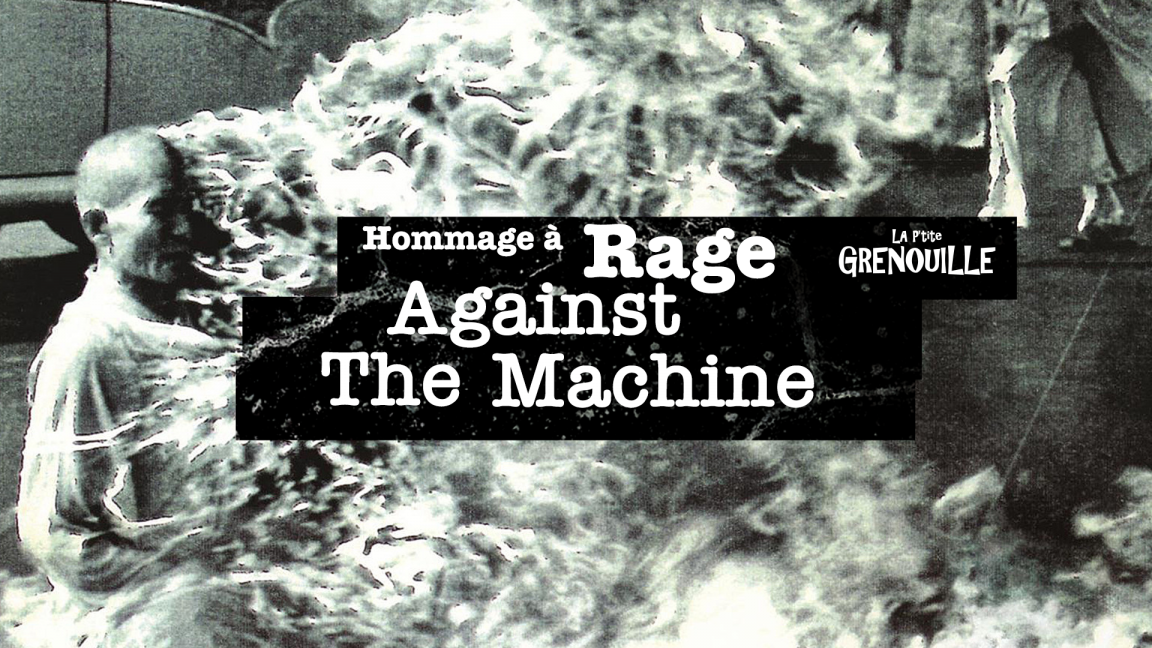 Hommage à Rage against the machine