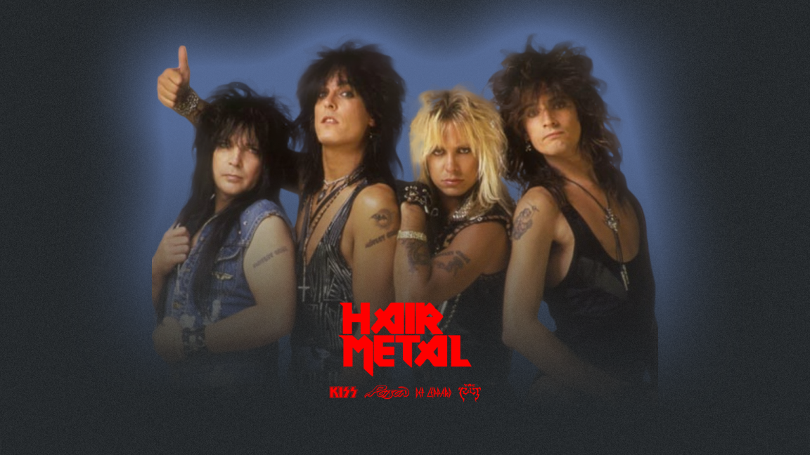 Hommage Hair Metal : Kiss, Poison, Def Lepard, The Cult