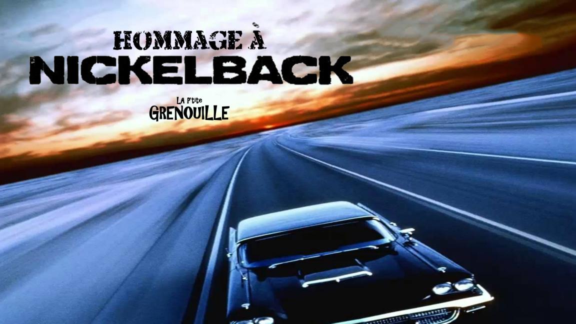 Hommage à Nickelback
