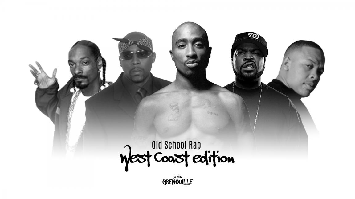 Tribute to Old School Rap: Westcoast edition
