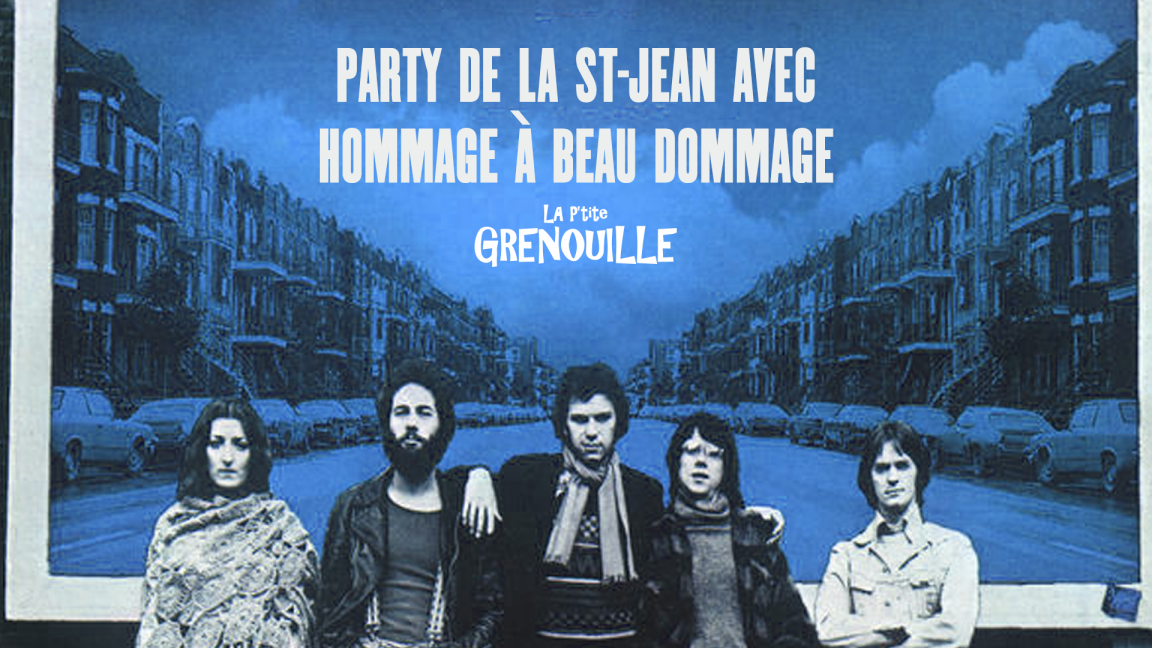 St-Jean Baptiste party + Tribute to Beau Dommage (all you can eat poutine!)