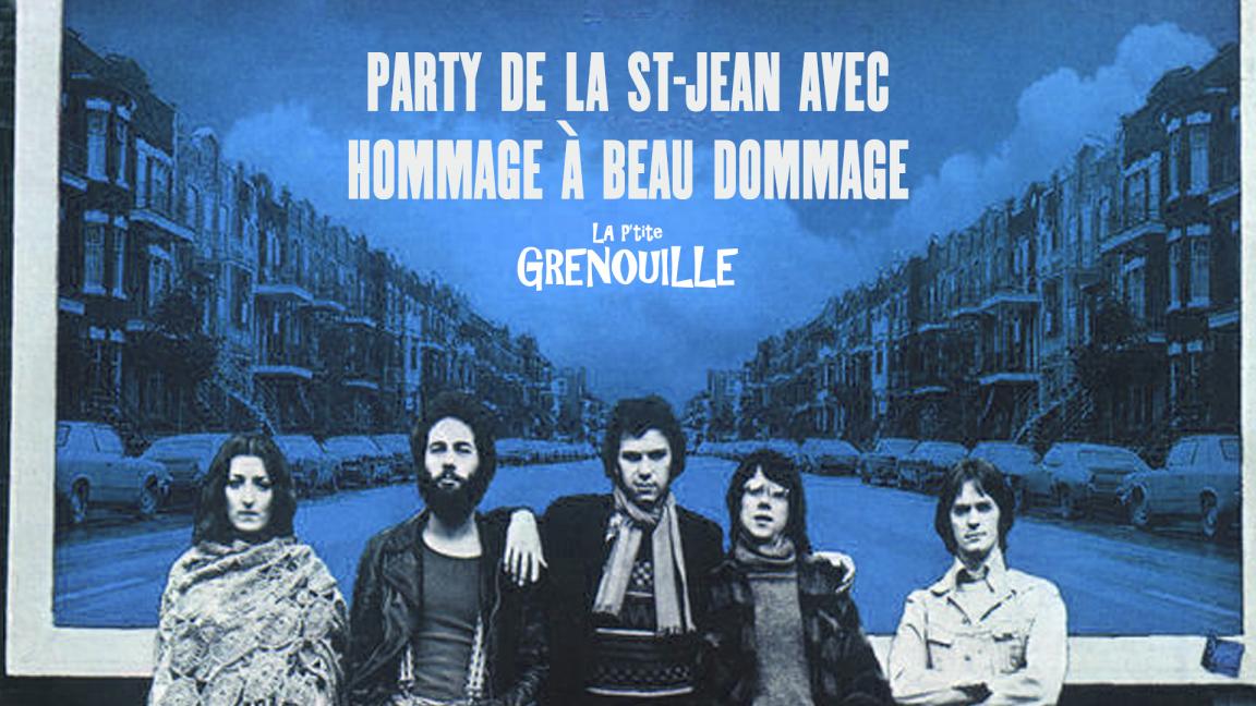 Party de la St-Jean du 23 + Hommage à Beau Dommage (poutine à volonté!)