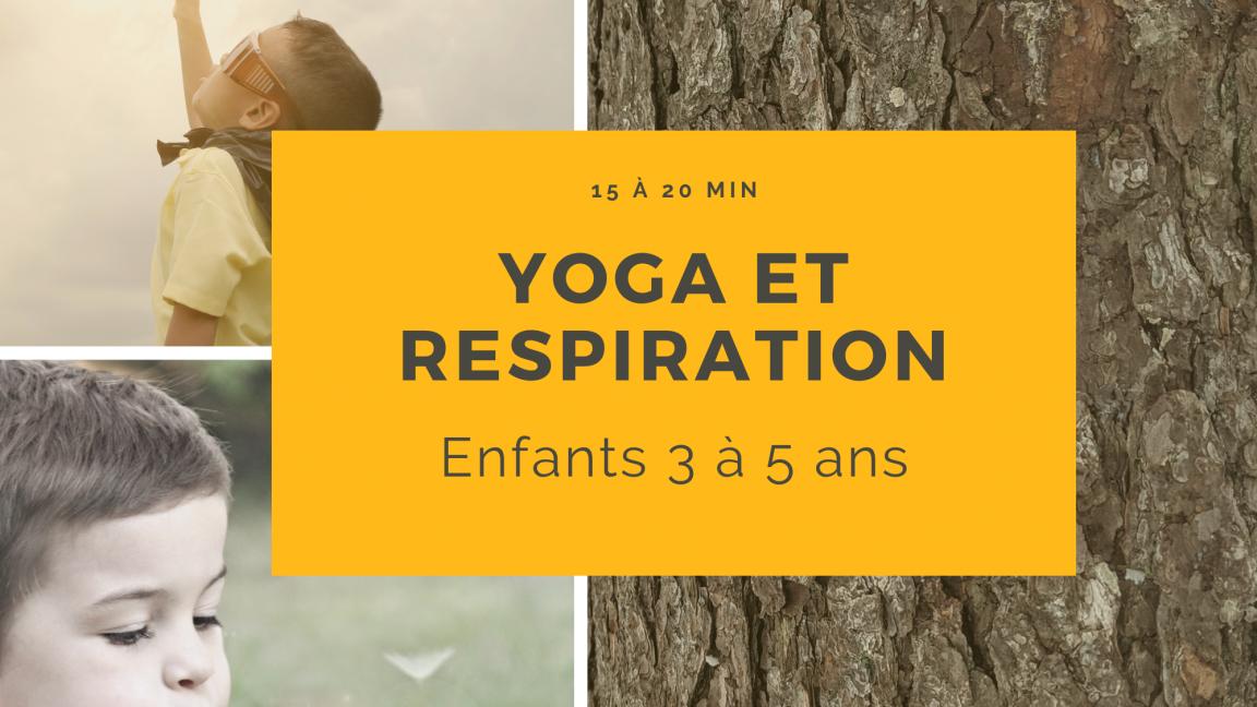 Yoga et Respiration pour enfants 3-5 ans **18h00**
