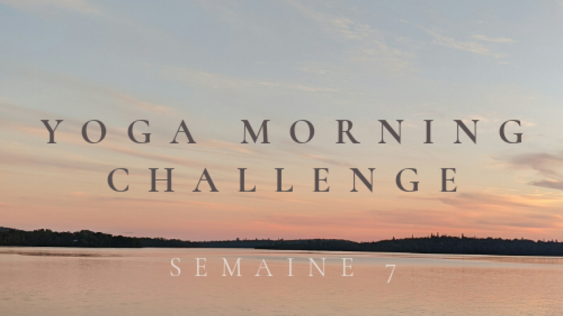 YOGA MORNING CHALLENGE - VENDREDI- 5$