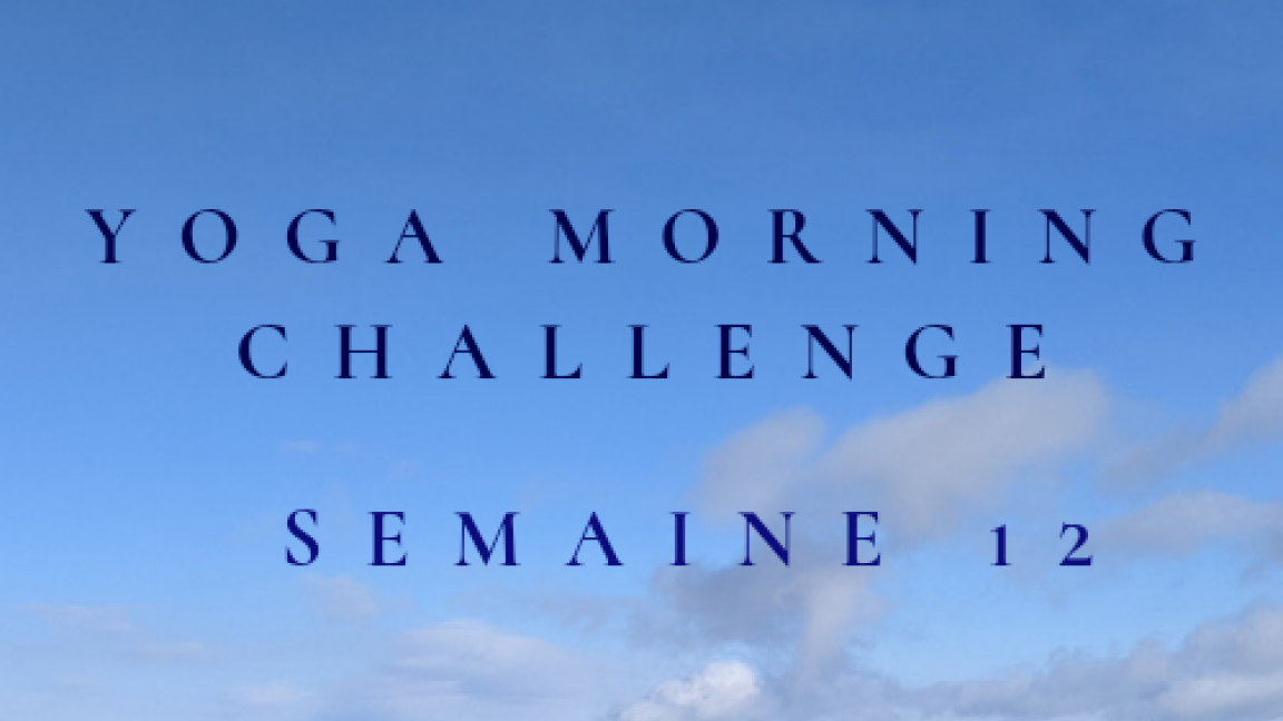 YOGA MORNING CHALLENGE - MARDI-  1 COURS EN DIRECT + REDIFFUSION