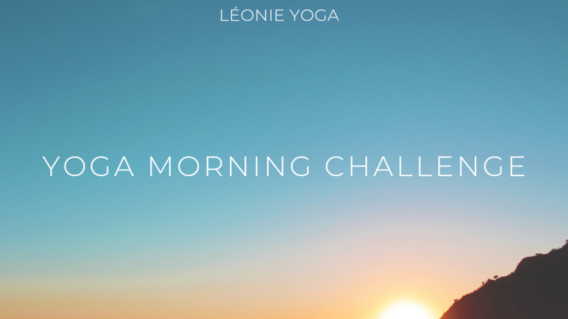 YOGA MORNING CHALLENGE - LUNDI-  1 COURS EN DIRECT + REDIFFUSION