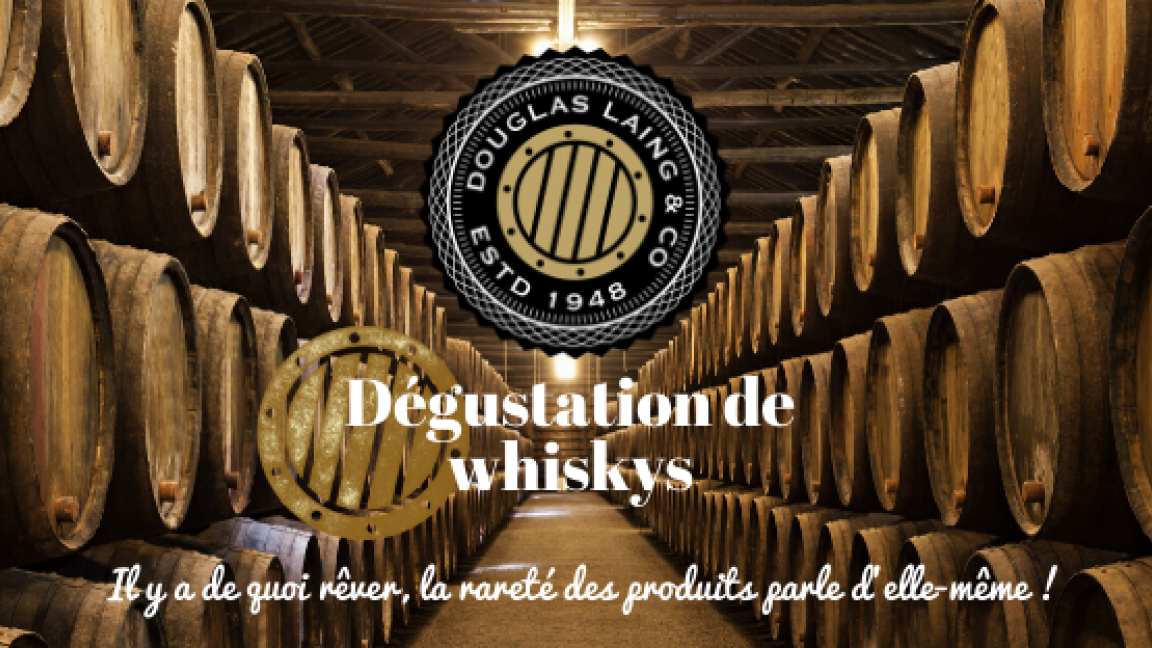 Dégustation de whiskys - Douglas Laing & Co