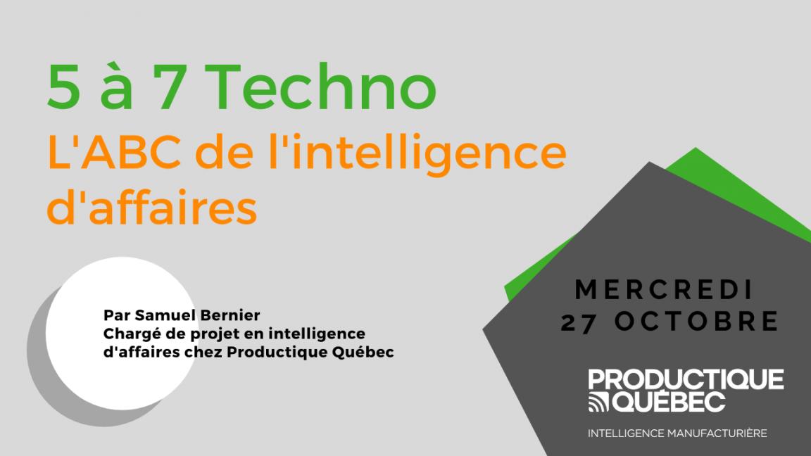 5 à 7 Techno : L'ABC de l'intelligence d'affaires