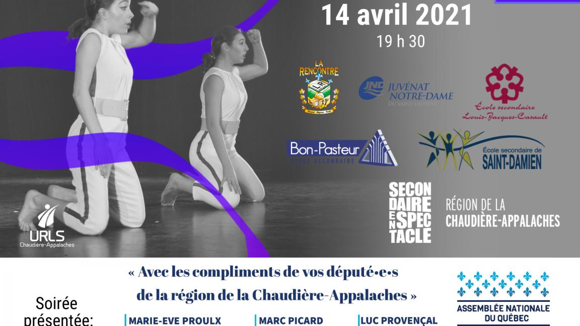 Finale régionale du 14 avril  - Secondaire en spectacle Chaudière-Appalaches