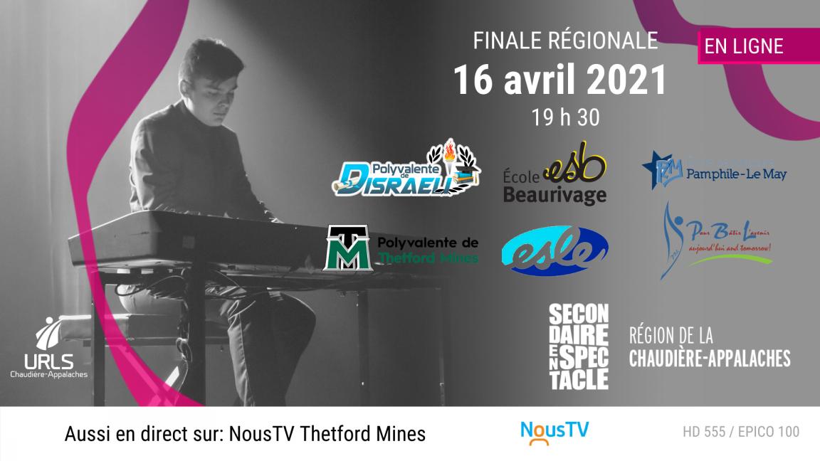 Finale régionale du 16 avril - Secondaire en spectacle Chaudière-Appalaches