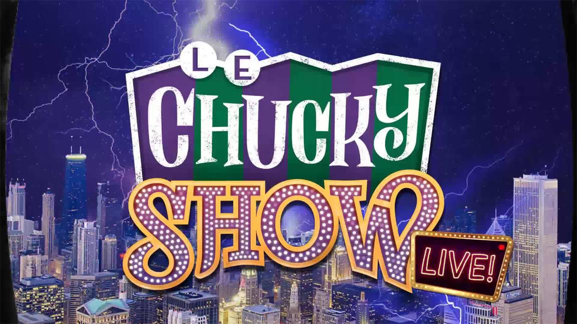 LE CHUCKY SHOW LIVE