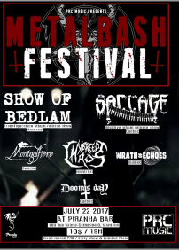 UNLEASHED METAL BASH 2017: Show of Bedlam & Saccage