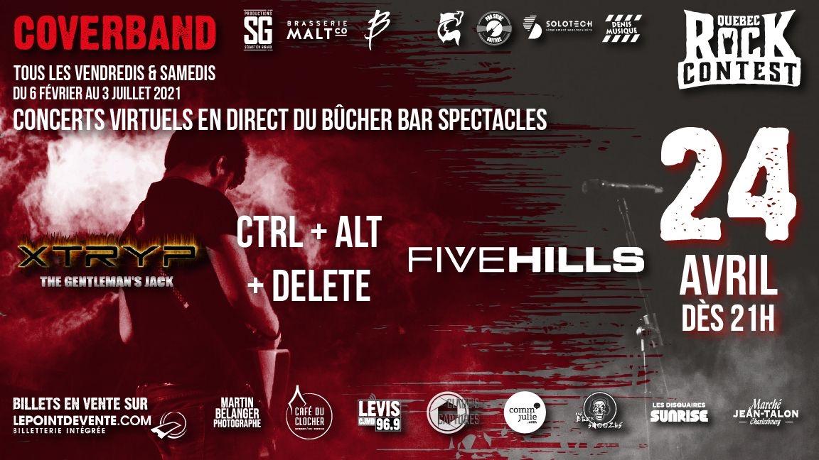 Concert virtuel : Ctrl+Alt+Delete, Xtryp & Five Hills