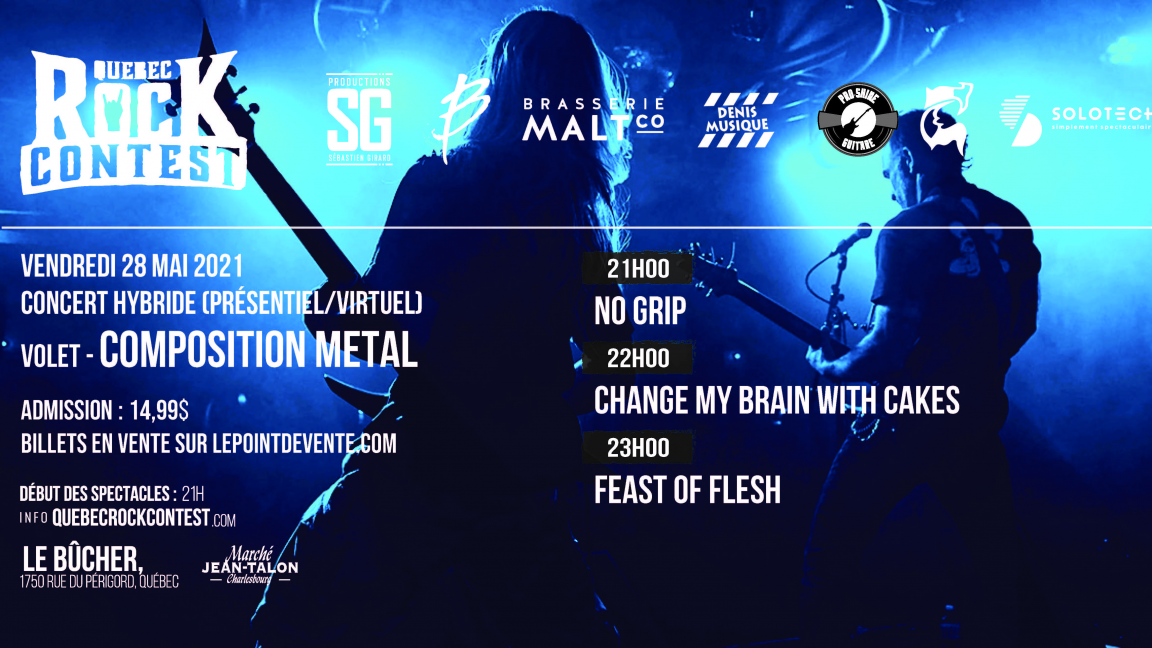Concert virtuel : No Grip, Change My Brain With Cakes & Feast of Flesh