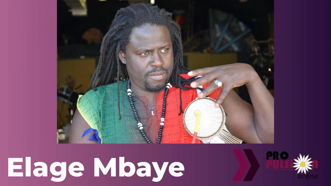 Elage Mbaye à Propulsion Scène