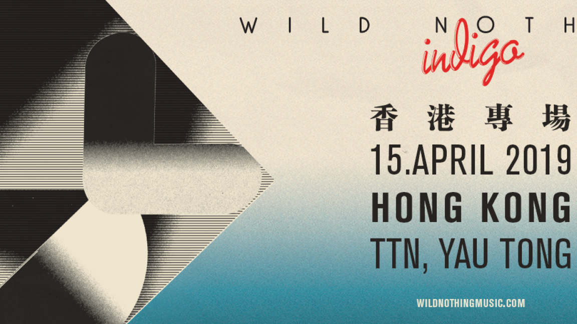 Post Wave Presents: Wild Nothing Live in Hong Kong 2019