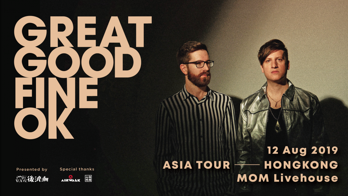 Post Wave Music Presents: Great Good Fine Ok Live in Hong Kong 2019