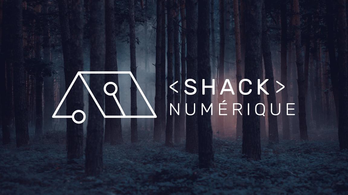 Shack numérique