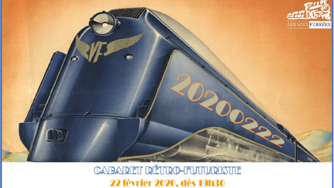 20200222 Cabaret rétro-futuriste