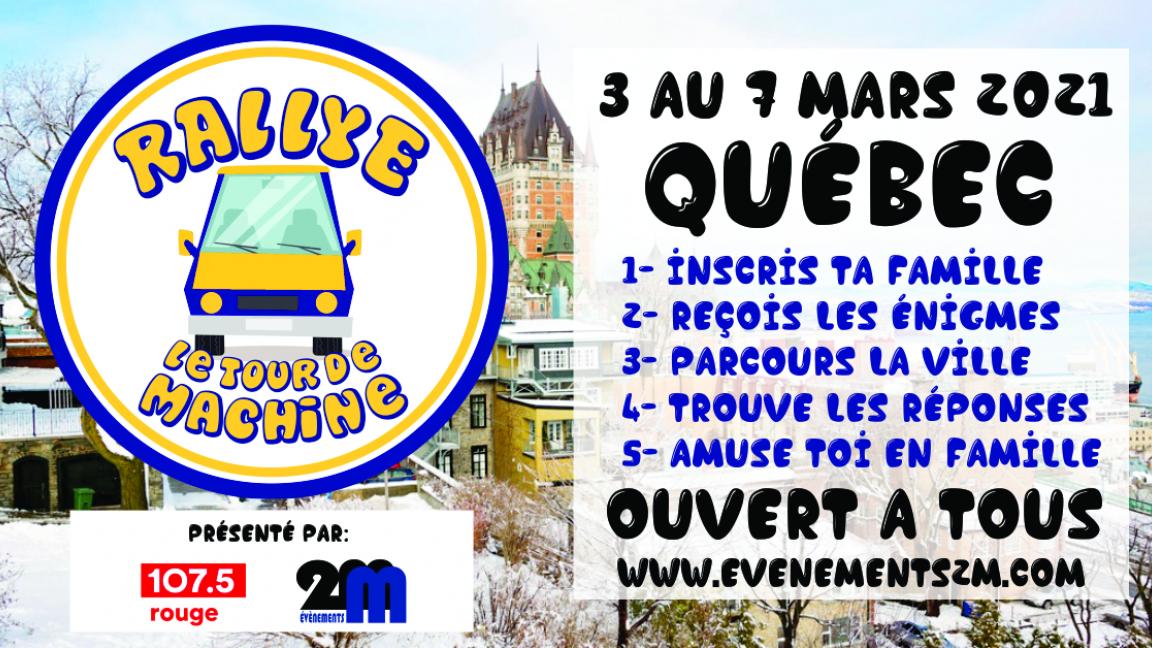 Tour de machine - Québec