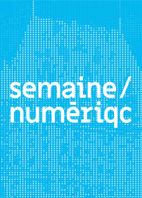 La Semaine Numérique de Québec
