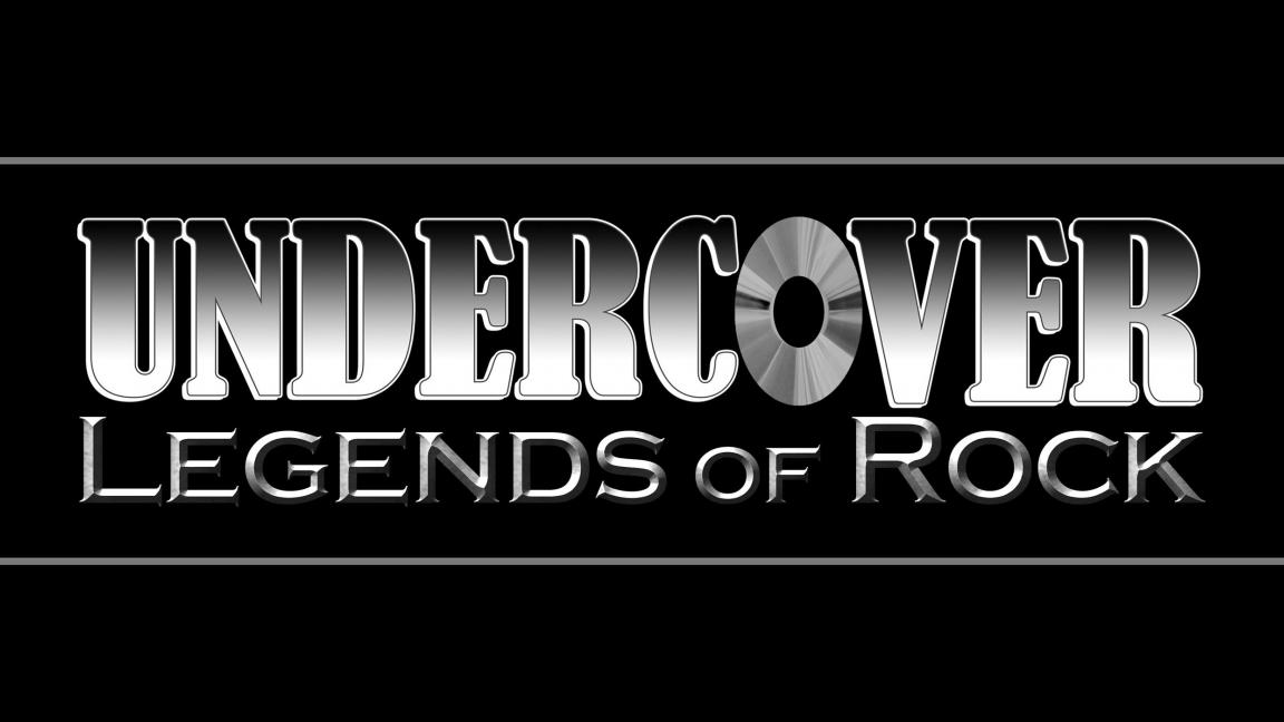 UNDERCOVER LEGENDS OF ROCK