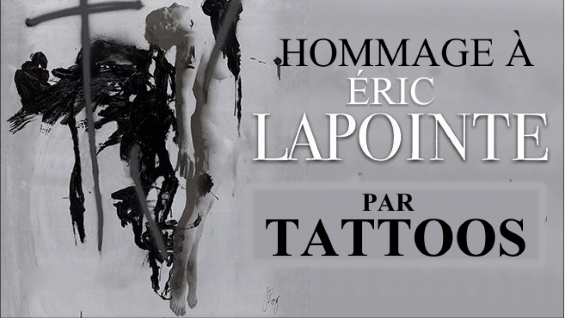 HOMMAGE A ÉRIC LAPOINTE