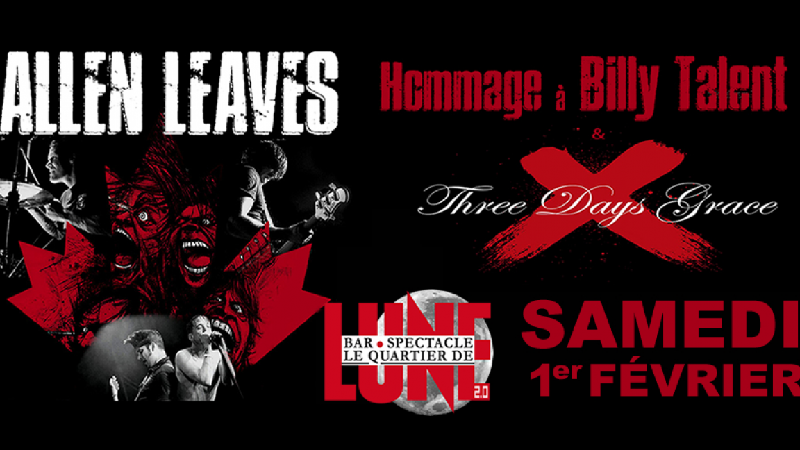 HOMMAGE A BILLY TALENT & TREE DAYS GRACE