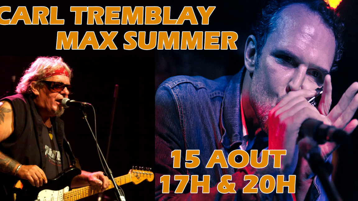CARL TREMBLAY & MAX SUMMER