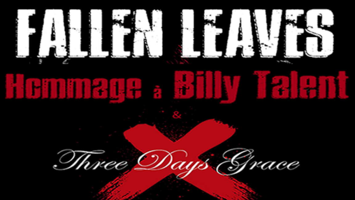 HOMMAGE BILLY TALENT / THREE DAYS GRACE