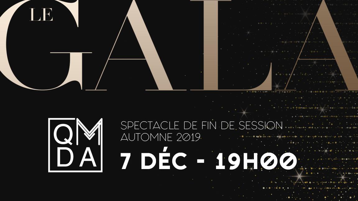 Le Gala :: Spectacle de fin de session QMDA
