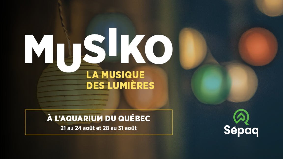 Musiko at the Aquarium du Québec